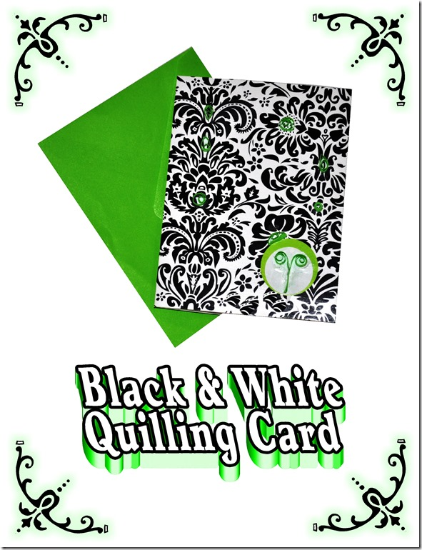 black & white quilling card